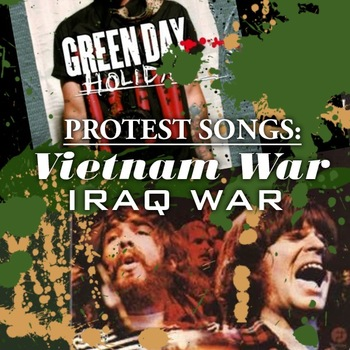Protest Songs: Vietnam War & Iraq War