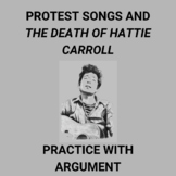 Protest Songs and The Death of Hattie Carroll: Practice wi