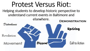 Protest Versus Riot:  A historic perspective to understand current events