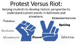 Protest Versus Riot:  A historic perspective to understand
