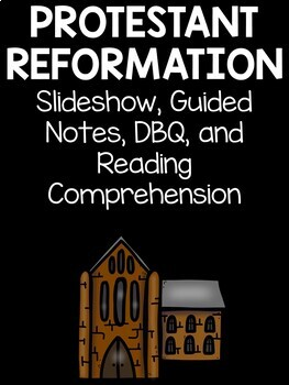 Protestant Reformation Bundle- Power Point, Reading Comp.,