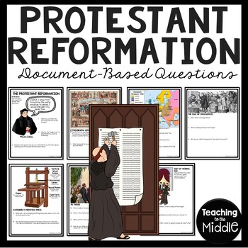 Protestant Reformation Document Based Questions, Renaissance, Martin Luther, DBQ
