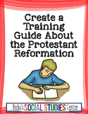 Protestant Reformation Project: Create a Training Booklet