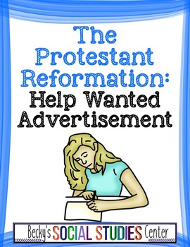 Protestant Reformation Project: Help Wanted Ad for a Minister