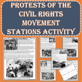 Protests of the Civil Rights Movement Primary Source Stations Activity