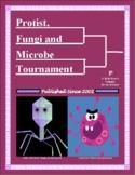 Protist, Fungi, Bacteria, & Virus Taxonomy Tournament Madness Bracket Challenge