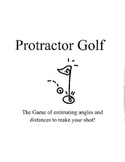 Protractor Golf: A Game of Estimating Angles and Distances
