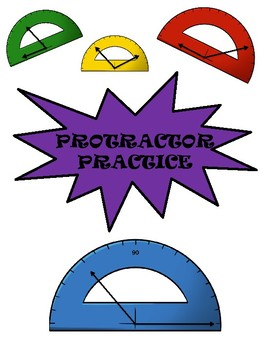 Protractor Practice - Measuring Angles