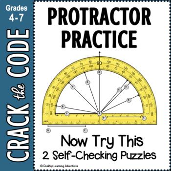 Protractor Practice- Now Try This! 2 Crack the Code Activities