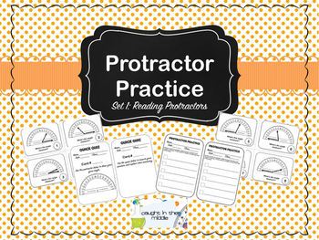 Protractor Practice:  Set 1 Reading Protractors