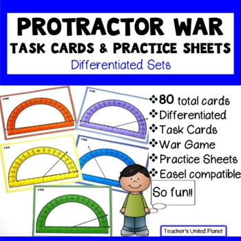 Protractor Games - War, Task Cards and Practice Sheets!