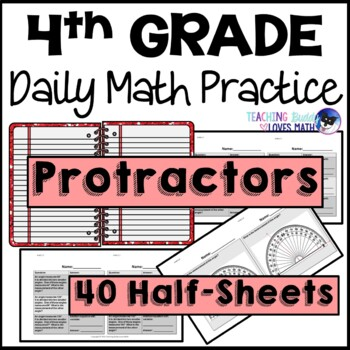 Protractors Daily Math Review 4th Grade Bell Ringers Warm Ups