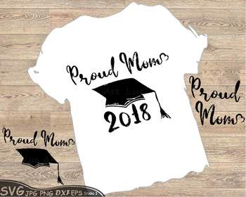 Proud Mom Graduation Hat svg clipart grad cap shirt Kindergarten School 77SV