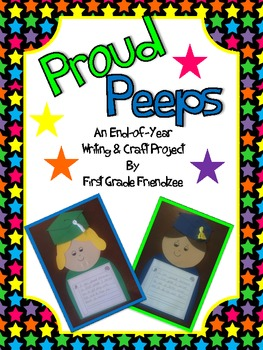 Proud Peeps: An End Of Year Writing Craftivity