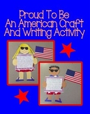 Proud To Be An American Craft and Writing Activity (4th of July, Memorial Day)