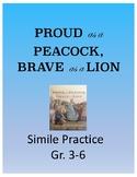 Proud as a Peacock, Brave as a Lion - Simile Practice