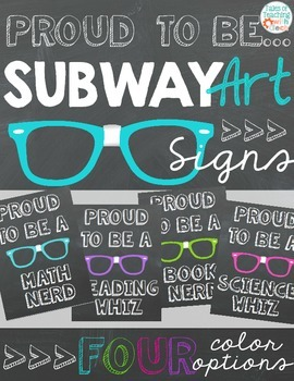 Proud to Be Subway Art Posters / Signs