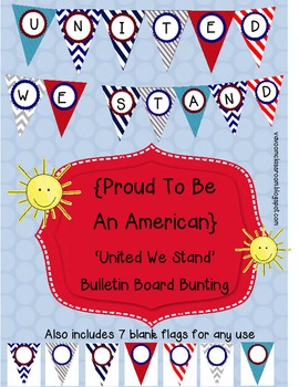 Proud to Be an American Kit United We Stand Bulletin Board Bunting