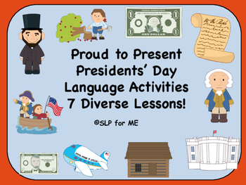 Proud to Present President's Day Language Activities ~ 7 Diverse Lessons