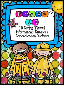 Prove It! Informational Passages and Comprehension Questions: Spring