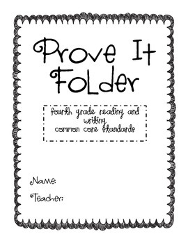 Prove It Folder- 4th Grade Common Core ELA