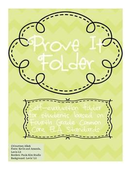 Prove It Folder- 4th Grade Common Core ELA