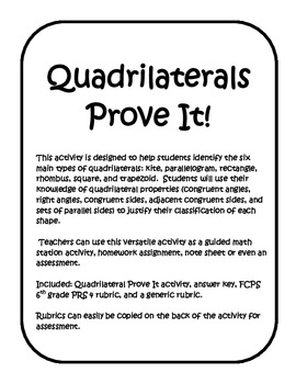 Prove It! Identifying Properties of Quadrilaterals