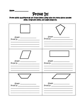 Prove It! Identifying Properties of Quadrilaterals