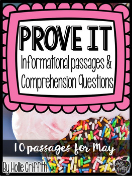 Prove It! Informational Passages and Comprehension Questions: May