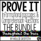 Prove It! Informational Passages and Comprehension Questions: The BUNDLE