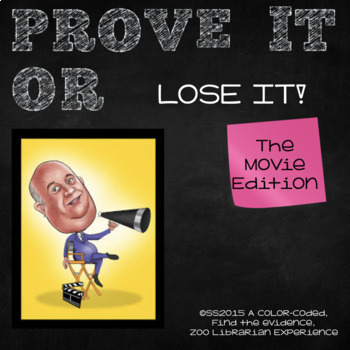 Prove It Or Lose It! (The Movie Edition) finding text evidence!