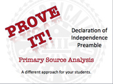 Declaration of Independence:  Prove It! Primary Source Analysis, The Preamble