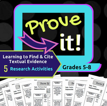 Prove It! Research and Citation Activities for 5th-8th Grade Students