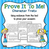 Character Traits Passages Prove It   Independent Work Packets