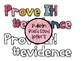 Prove It! With Evidence