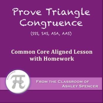 Prove Triangle Congruence - SSS, SAS, ASA, AAS (Lesson wit