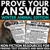 Text Evidence and find Main Idea: Winter Animal Edition