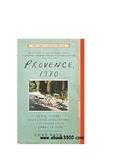 Provence, 1970: M.F.K. Fisher, Julia Child, James Beard, a