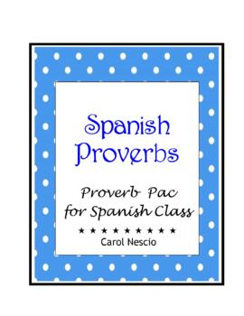 Proverb * Pac For Spanish Class
