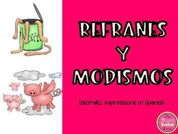 Refranes y Modismos (Idioms in Spanish)