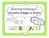Proverbs, Adages, & Idioms domino game (4th grade)