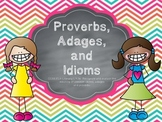 Proverbs, Adages, and Idioms Common Core