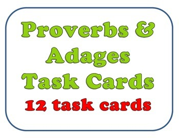 Proverbs and Adages Task Cards