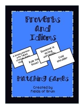 Proverbs and Idioms Matching Games