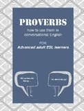 Proverbs in use, Advanced ESL learner
