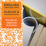 Provide an Objective Summary - Playlist and Teaching Notes