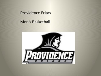 Providence College Basketball - History Facts Information Power Point