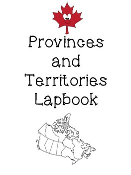 Provinces and Territories Lapbook