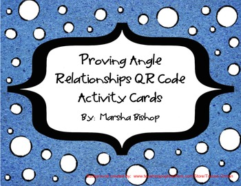 Proving Angle Relationships - QR Code Activity Cards & Recording Sheet