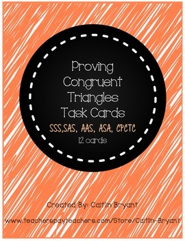Proving Congruent Triangles Task Cards- Set of 12